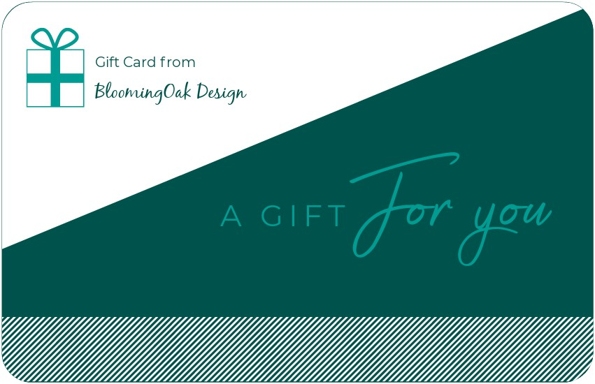 Purchase a BloomingOak Design gift card